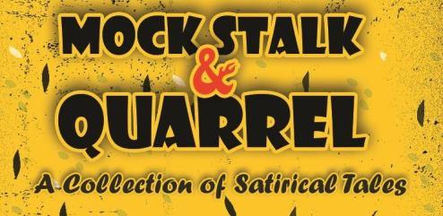 Mock, Stalk & Quarrel is set to release next month